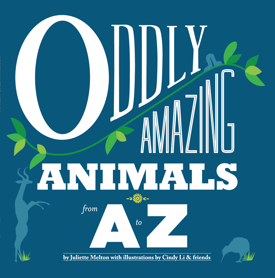 Cover of Oddly Amazing Animals from A to Z
